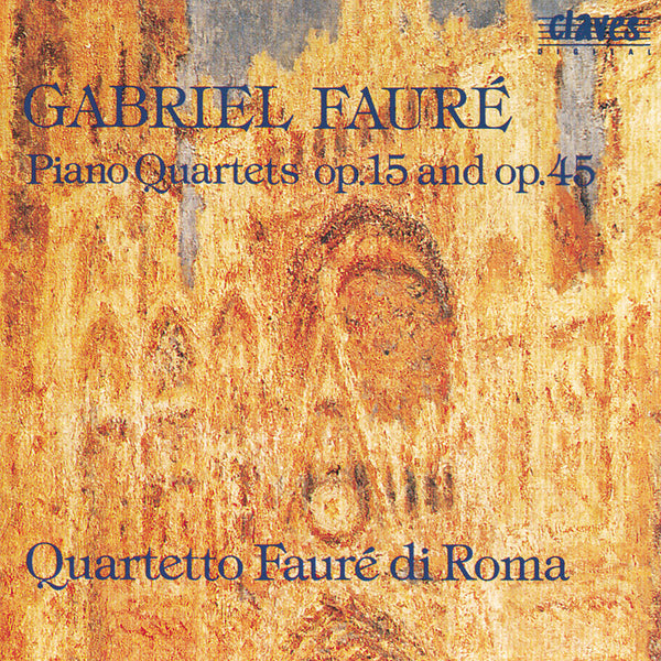 (1990) Fauré: Piano Quartets Op. 15 & Op. 45 / CD 9015 - Claves Records