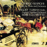 (1990) Respighi/ Music For Violin And Orchestra