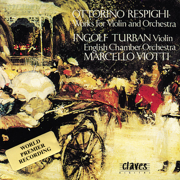 (1990) Respighi/ Music For Violin And Orchestra / CD 9017 - Claves Records