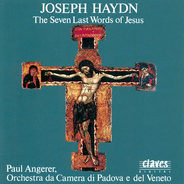 (1991) J. Haydn: The Seven Last Words of Jesus On the Cross / CD 9021 - Claves Records
