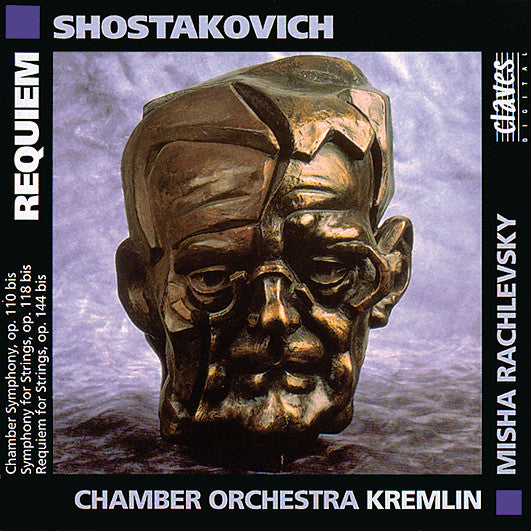 (1992) Shostakovich: Chamber Symphony, Op. 110 bis / Symphony For Strings, Op. 110 bis / Requiem For Strings, Op. 144 bis / CD 9115 - Claves Records