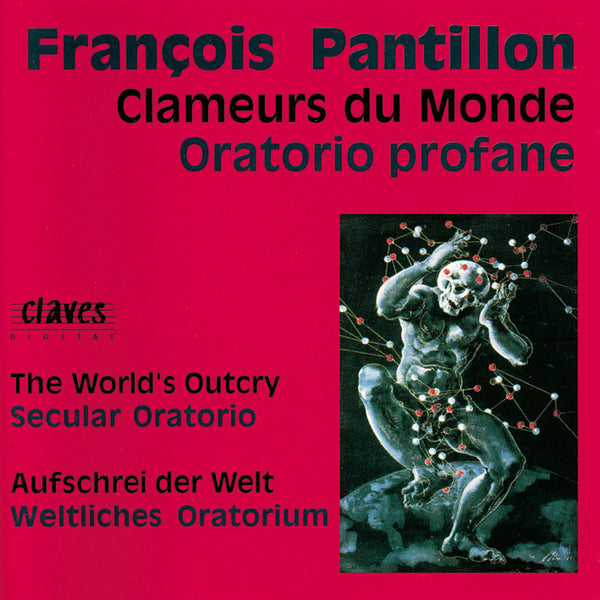 (1991) François Pantillon: Clameurs du Monde / CD 9119 - Claves Records