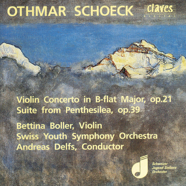 (1992) Schoeck: Violin Concerto & Suite from Penthesilea, / CD 9201 - Claves Records