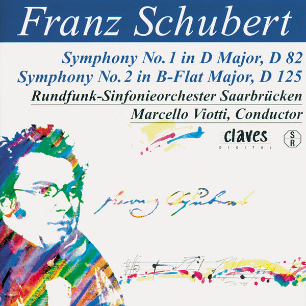 (1994) Schubert: The Complete Symphonic Works, Vol. II - CD 9319 - Claves Records