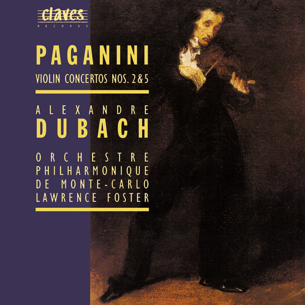 (1994) Niccolò Paganini: Violin Concertos Nos. 2 & 5 - CD 9408 - Claves Records