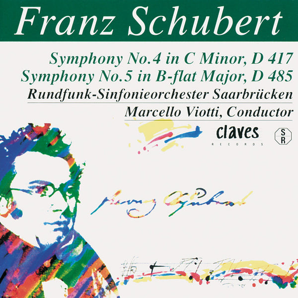 (1996) Schubert: The Complete Symphonic works, Vol. III / CD 9417 - Claves Records