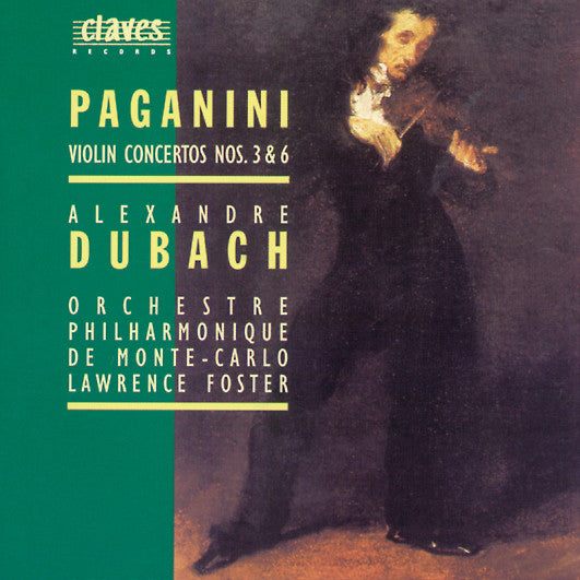 (1995) Niccolò Paganini: Violin Concertos Nos. 3 & 6 / CD 9503 - Claves Records