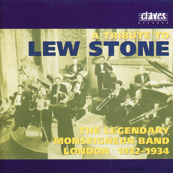 (1995) Lew Stone & The Legendary Monseigneur Band London 1932-1934 - CD 9507-9 - Claves Records