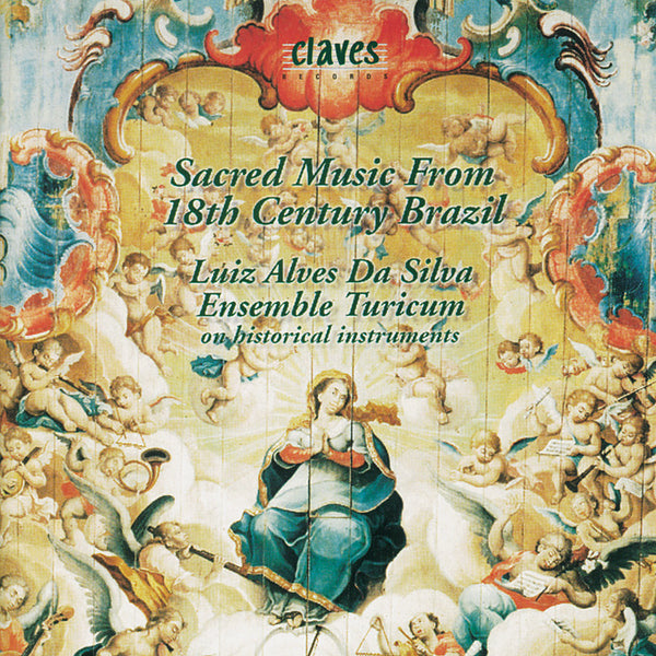 (1995) Sacred Music From 18th Century Brazil / CD 9521 - Claves Records