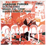 (1997) Joaquin Turina: Selected Songs for Tenor & Piano