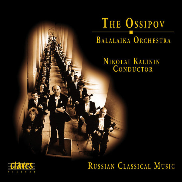 (1996) The Ossipov Balalaika Orchestra, Vol I: Russian Classical Music - CD 9623 - Claves Records