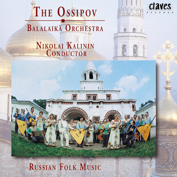 (1996) The Ossipov Balalaika Orchestra, Vol II: Russian Folk Music / CD 9624 - Claves Records