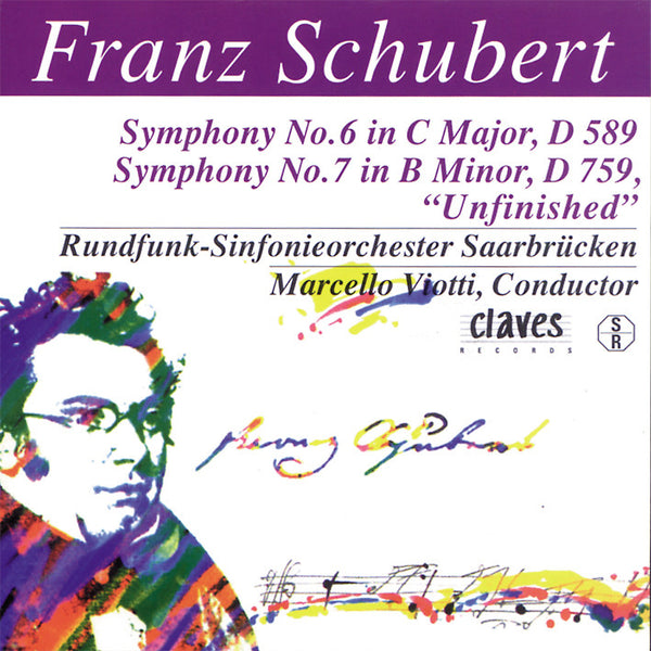 (1996) Schubert: The Complete Symphonic Works, Vol. V - CD 9703 - Claves Records