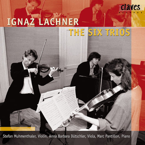 (1998) Lachner: The Six Piano Trios