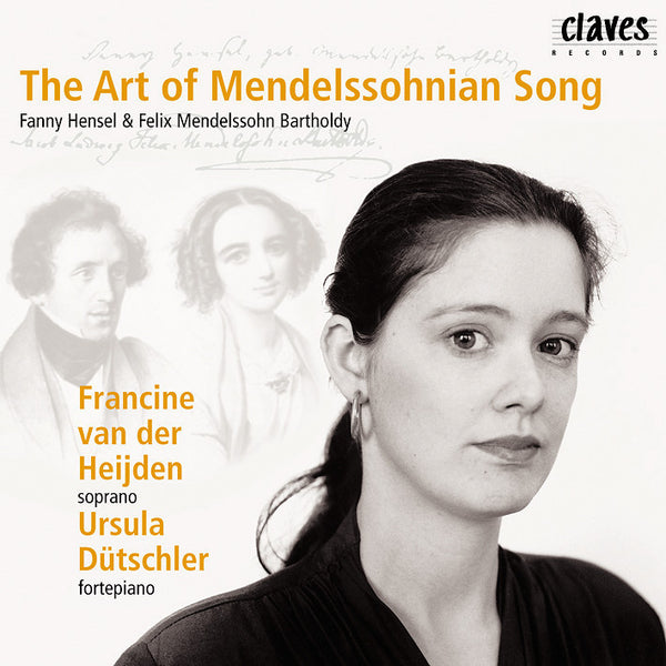 (1999) The Art Of Mendelssohnian Song / CD 9901 - Claves Records