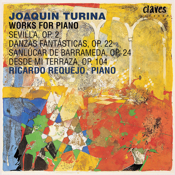 (1999) Joaquin Turina: Works For Piano / CD 9904 - Claves Records