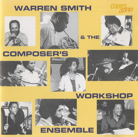 (2013) Warren Smith & The Composer's Workshop Ensemble - CJ 1195-2