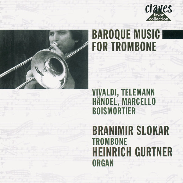 (1975) Baroque Music For Trombone: Vivaldi / Telemann / Handel / Marcello / Boismortier / CLF 507-9 - Claves Records