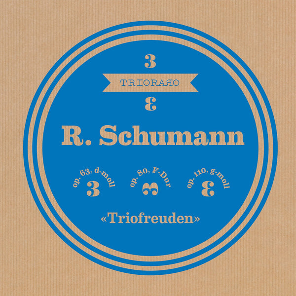 (2021) Triofreuden, Schumann: Complete  Piano Trios / DO 3037/38 - Claves Records
