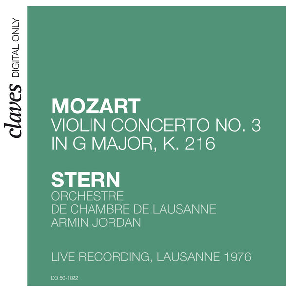 (2009) W.A. Mozart: Violin Concerto No.3 in G Major, K. 216 (Live recording, Lausanne 1976) / DO 1022 - Claves Records