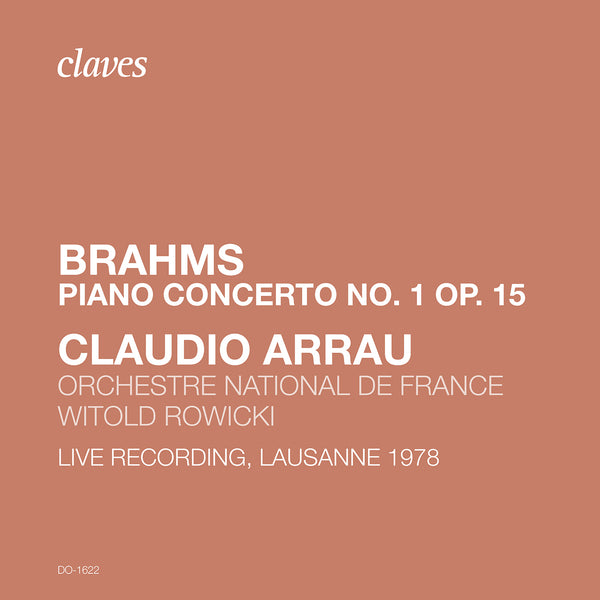 (2020) Brahms: Piano Concerto No. 1. Op. 15 (Live Recording, Lausanne 1978) / DO 1622 - Claves Records