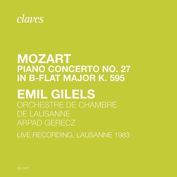 (2020) Mozart: Piano Concerto No. 27 (Live Recording, Lausanne 1983) / DO 1627 - Claves Records