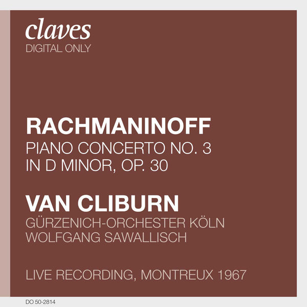 (2008) Rachmaninoff: Piano Concerto No. 3, Op. 30 (Live Recording, Montreux 1967) / DO 2814 - Claves Records