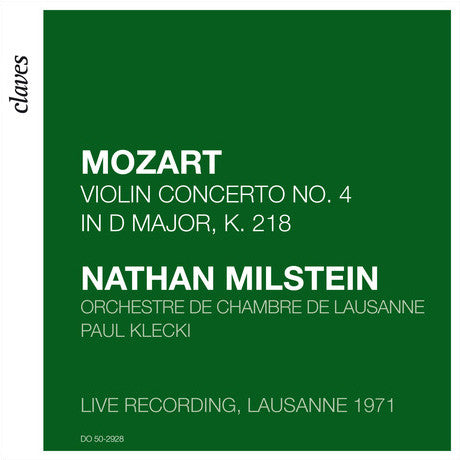(2009) Mozart: Violin Concerto No. 4 in D Major, K. 218 (Live recording, Lausanne 1971) - DO 2928 - Claves Records