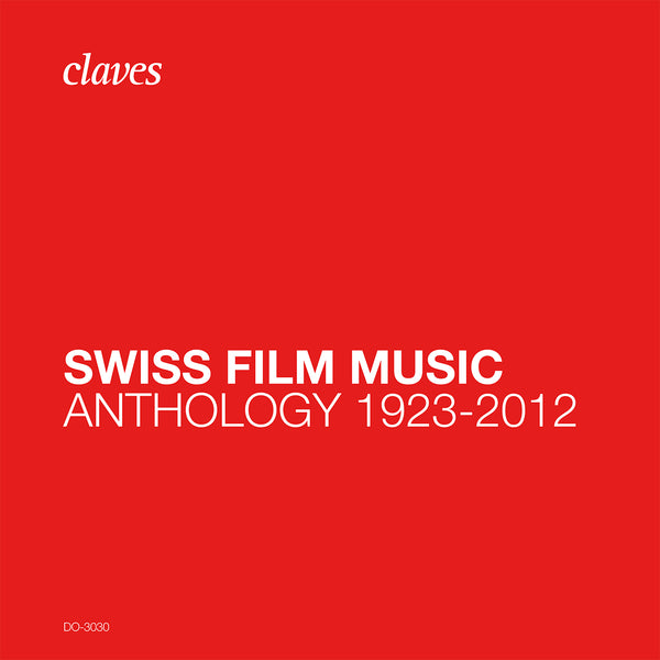 (2020) Swiss Music Film, Anthology 1923-2012 / DO 3030 - Claves Records