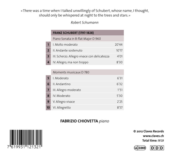 (2013) Schubert: Piano Sonata, D. 960 - Moments musicaux, D. 780 - CD 1213 - Claves Records