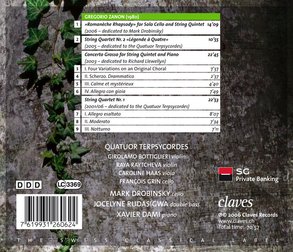 (2006) Gregorio Zanon: Romanèche Rhapsody - String Quartet No. 1 & No. 2 - Concerto Grosso / CD 2606 - Claves Records