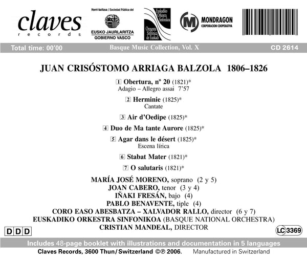 (2006) Basque Music Collection, Vol. X: Juan Crisóstomo De Arriaga / CD 2614 - Claves Records