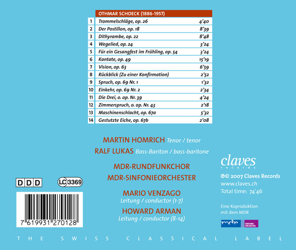 (2007) Othmar Schoeck: Chorwerke / CD 2701 - Claves Records