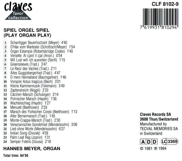 (1994) Spiel Orgel Spiel : Classical and Popular Music transcribed for Organ - CLF 8102-9 - Claves Records