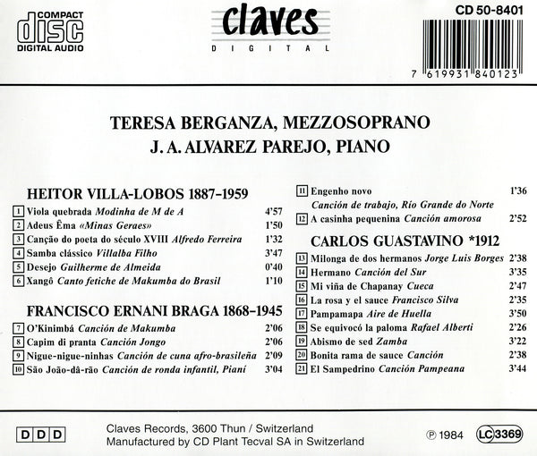 (1984) Villa-Lobos, Braga & Guastavino: Songs from South America for Mezzo Soprano & Piano / CD 8401 - Claves Records