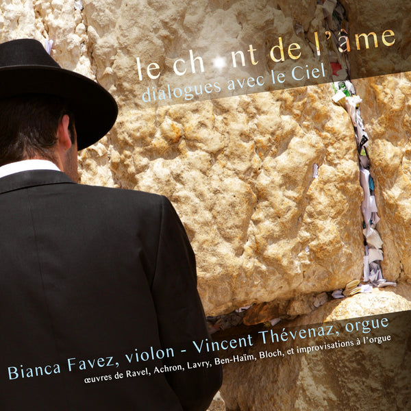 (2015) Le chant de l'âme - Bianca Favez & Vincent Thévenaz / DO 1506 - Claves Records