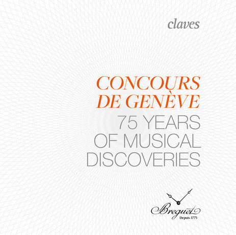 (2014) Concours de Genève – 75 years of musical discovery - DO 1411-15 - Claves Records