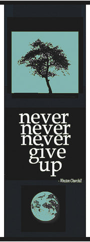 Wall art - Never Never give up - wall banner turquise
