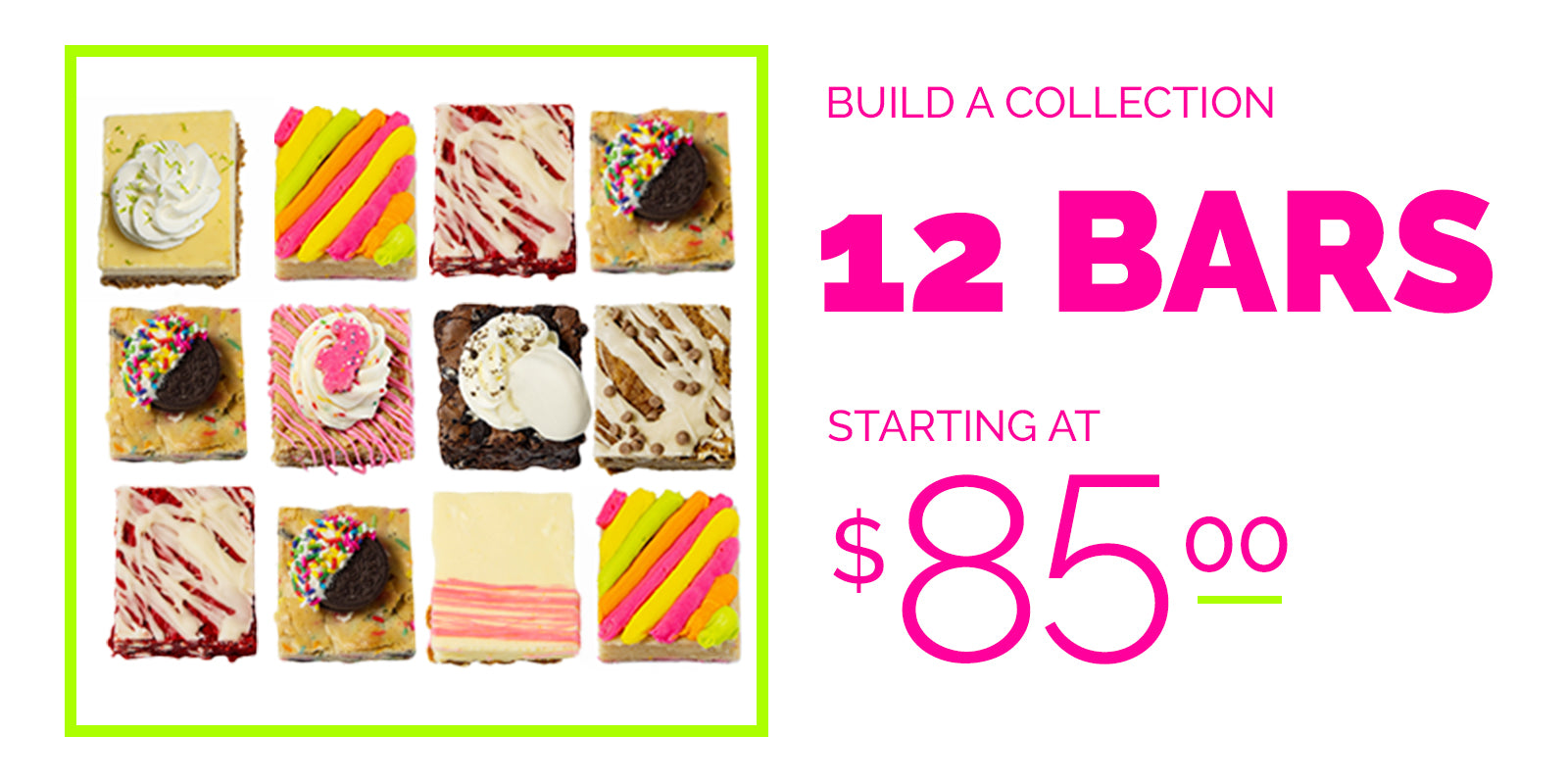 build a collection 12 bars starting at $85