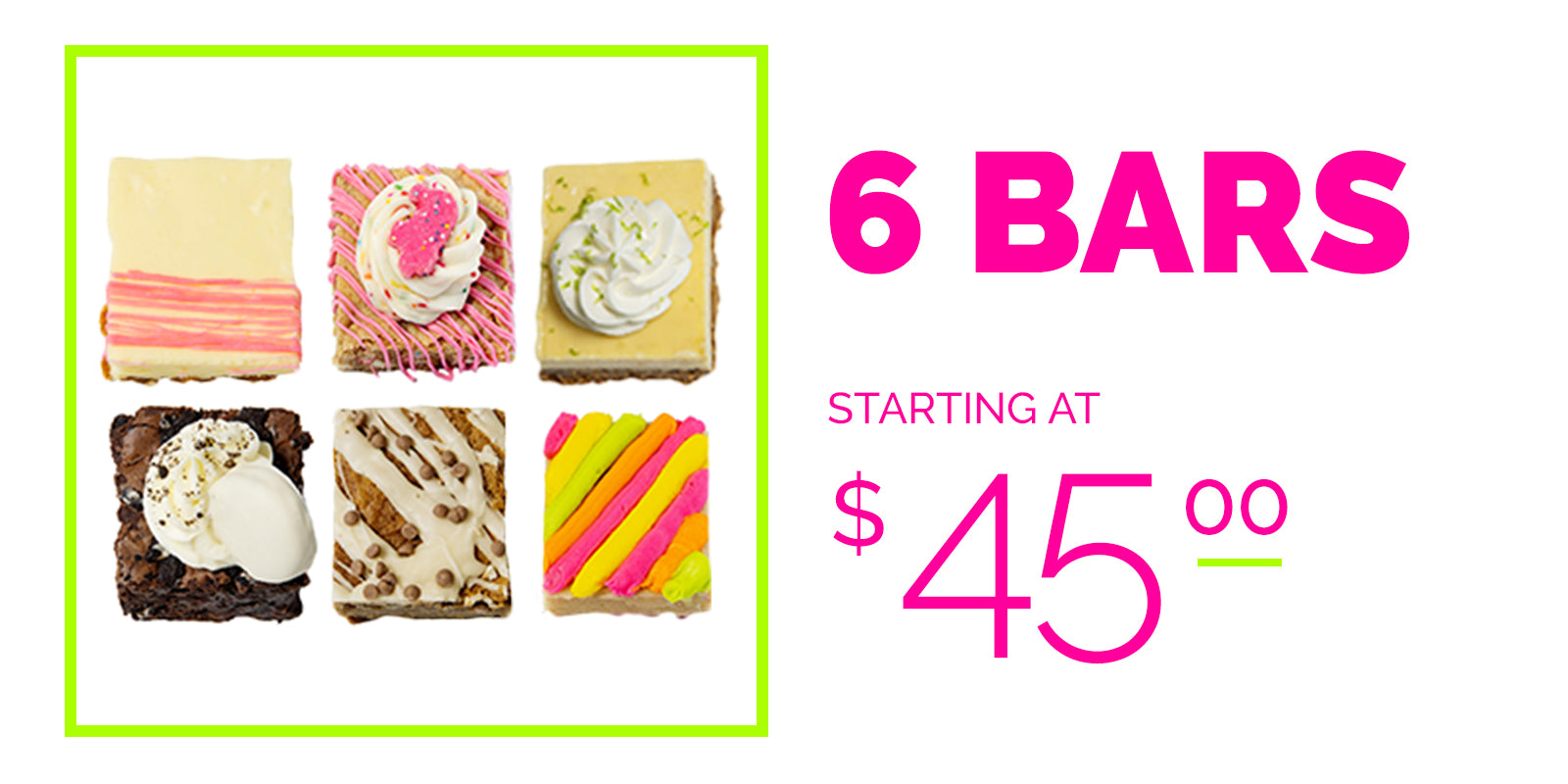 build a collection 6 bars starting at $45