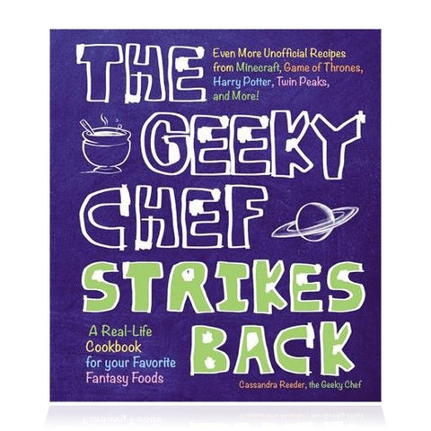 The Geeky Chef Strikes Back Cook Book