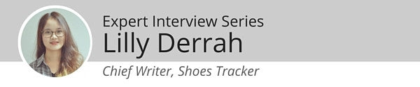 Expert Interview Series: Lilly Derrah of Shoestracker.com on the Right Footwear for Professionals Who Spend A lot of Time on Their Feet
