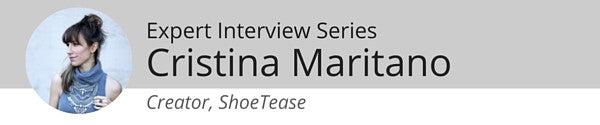 Expert Interview Series: Cristina Maritano of ShoeTease on Shopping for the Right Shoes for Work