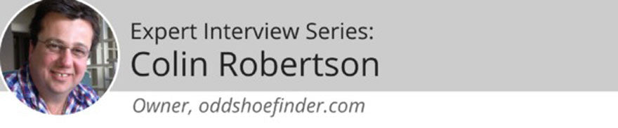 Expert Interview Series: Colin Robertson of oddshoefinder.com on Finding Shoes for Odd-Sized Feet