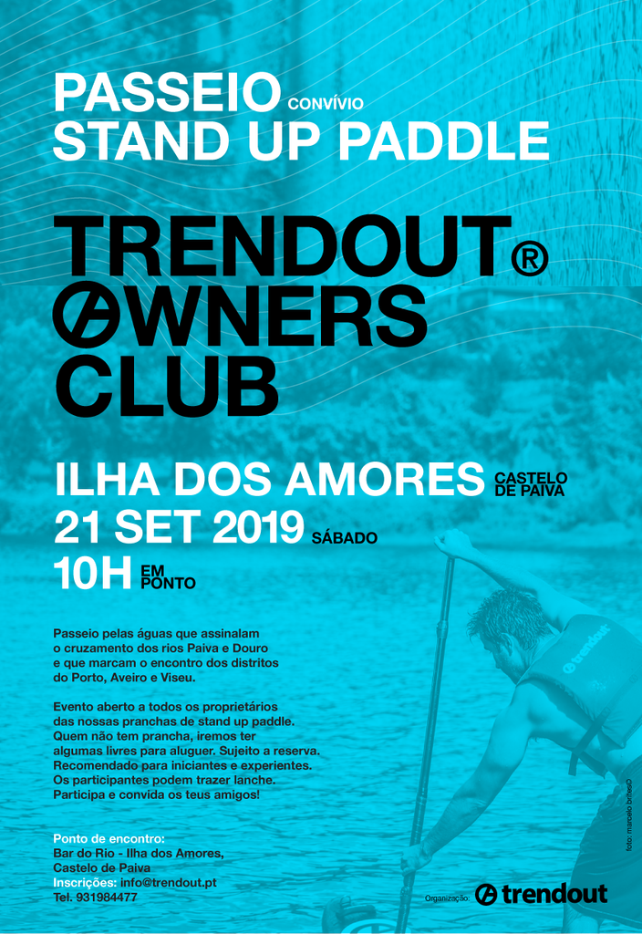 Passeio Stand Up Paddle Trendout Owners Club