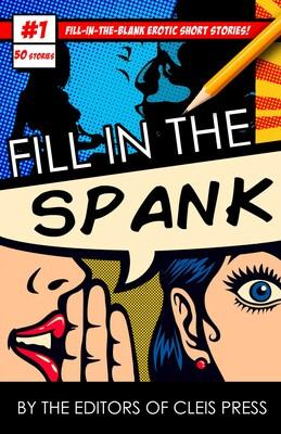 Fill in the Spank Books & Games > Games Cleis Press