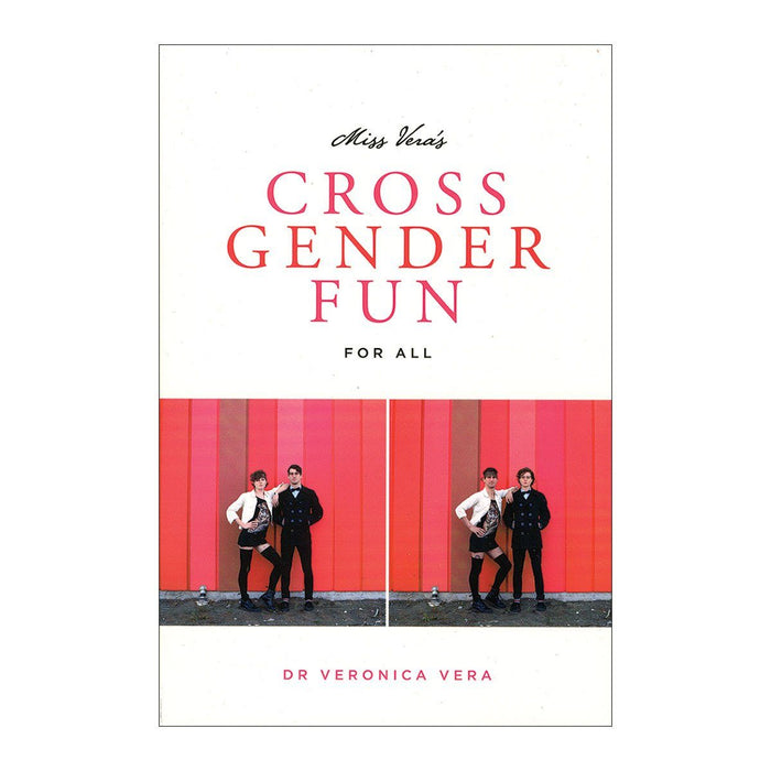 Miss Vera's Cross Gender Fun For All
