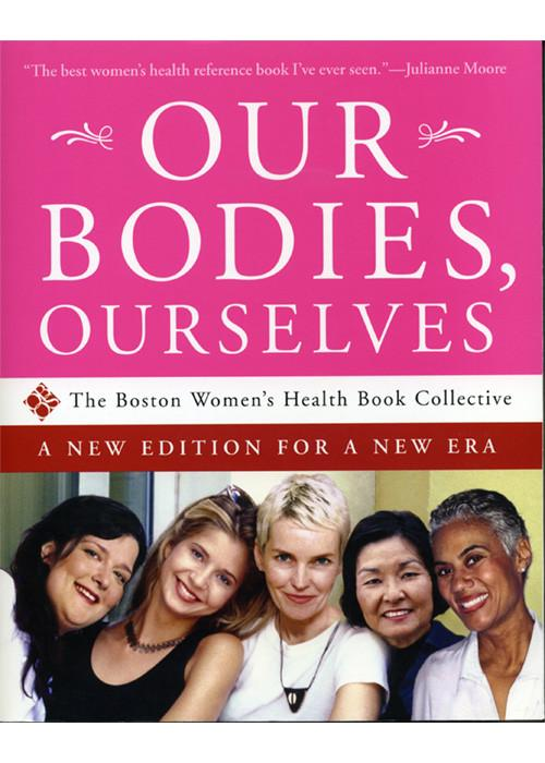 Our Bodies Ourselves: A New Edition for a New Era Books & Games > Instructional Books Frisky Business Boutique