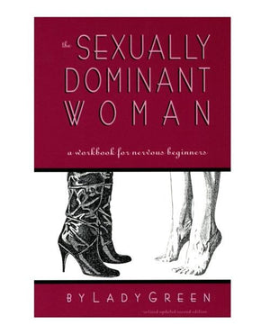 The Sexually Dominant Woman Books & Games > Instructional Books Greenery Press