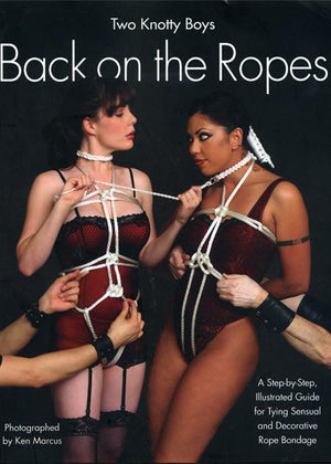 Two Knotty Boys Back On The Ropes Books & Games > Instructional Books Frisky Business Boutique